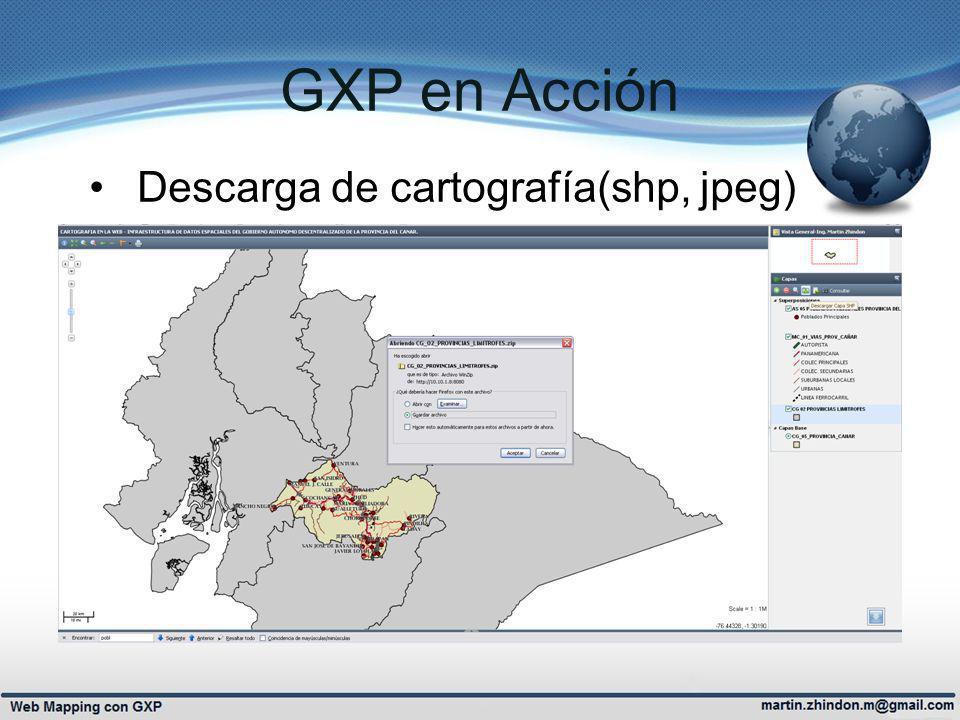 GXP en Acción Descarga de cartografía(shp, jpeg)