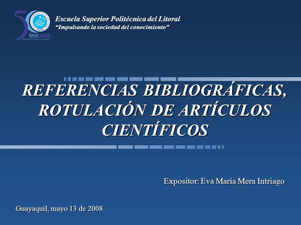 Ejemplos Tablas y Gráficos Guayaquil, mayo 13 de 2008Referencias Bibliográficas 42