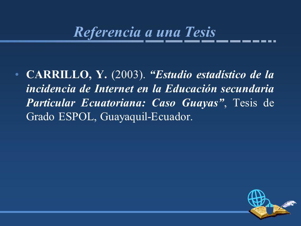 Referencia a una Tesis CARRILLO, Y.(2003).