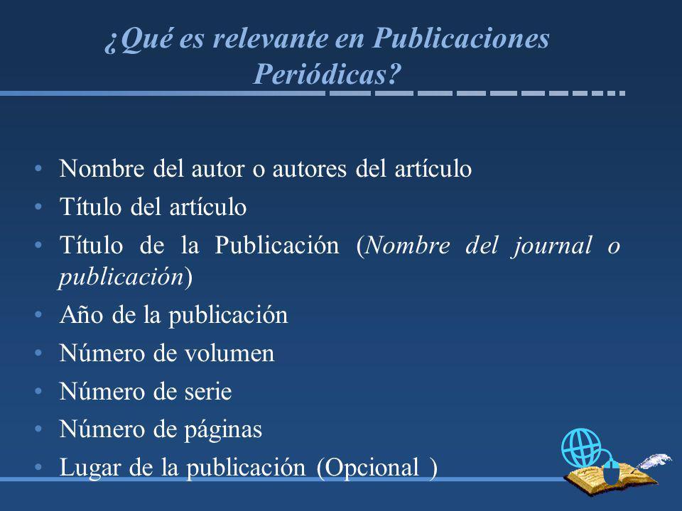 ¿Qué es relevante en Publicaciones Periódicas.