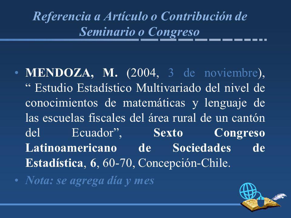 Referencia a Artículo o Contribución de Seminario o Congreso MENDOZA, M.