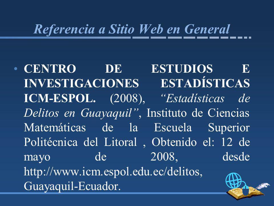 Referencia a Sitio Web en General CENTRO DE ESTUDIOS E INVESTIGACIONES ESTADÍSTICAS ICM-ESPOL.