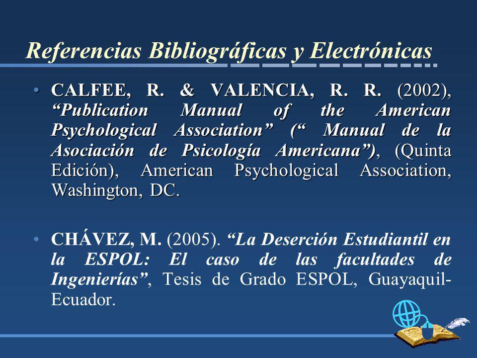 Referencias Bibliográficas y Electrónicas CALFEE, R.