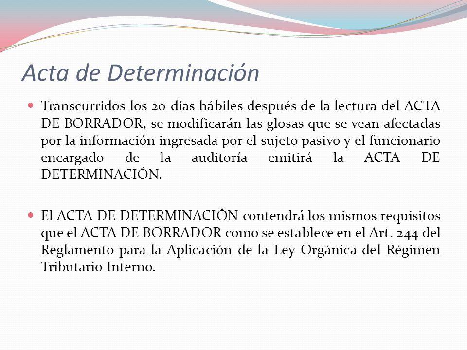 Transcurridos los 20 días hábiles después de la lectura del ACTA DE BORRADOR, se modificarán las glosas que se vean afectadas por la información ingre