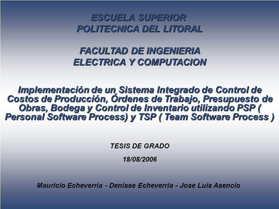 ESCUELA SUPERIOR POLITECNICA DEL LITORAL FACULTAD DE INGENIERIA ELECTRICA Y COMPUTACION Implementación de un Sistema Integrado de Control de Costos de