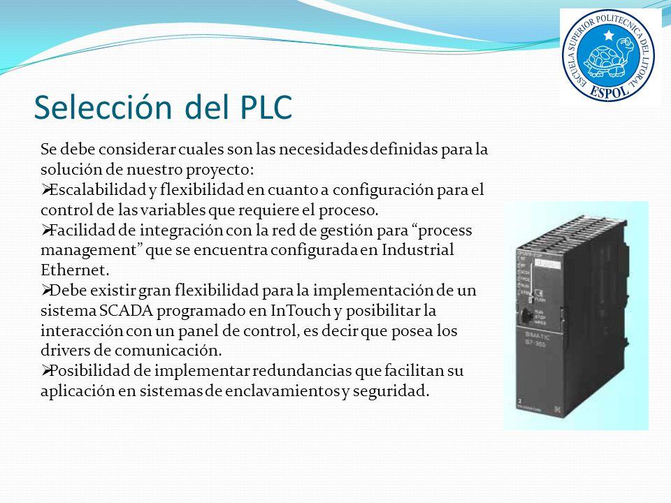 Selección del PLC Se debe considerar cuales son las necesidades definidas para la solución de nuestro proyecto: Escalabilidad y flexibilidad en cuanto