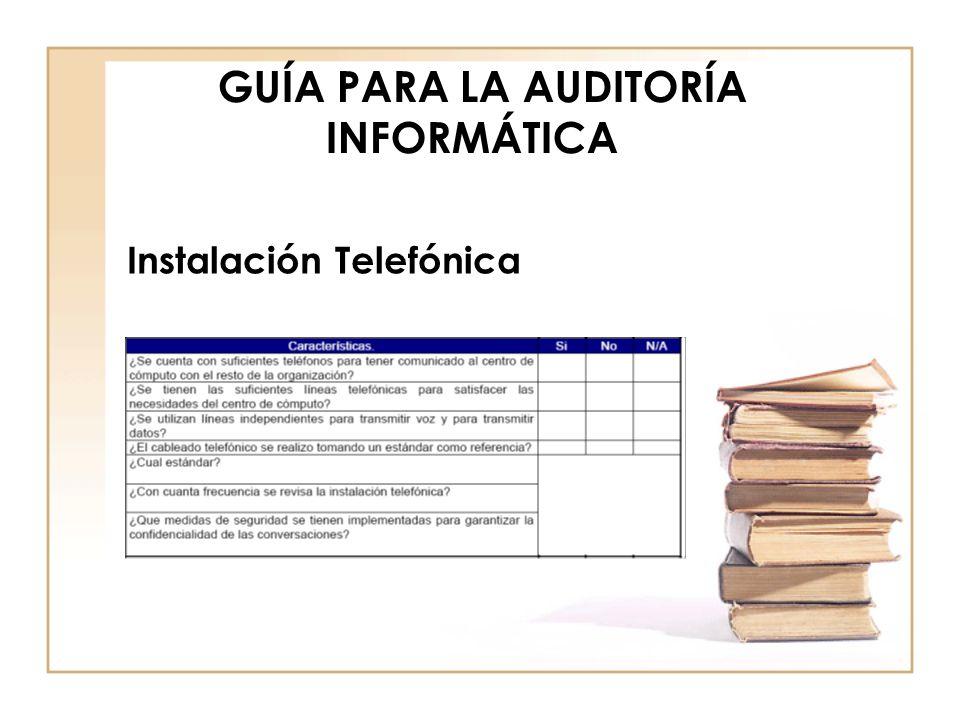 GUÍA PARA LA AUDITORÍA INFORMÁTICA Instalación Telefónica