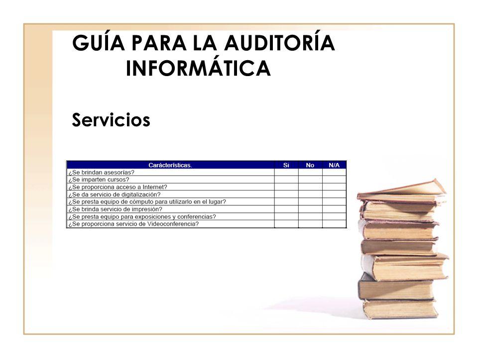 GUÍA PARA LA AUDITORÍA INFORMÁTICA Servicios