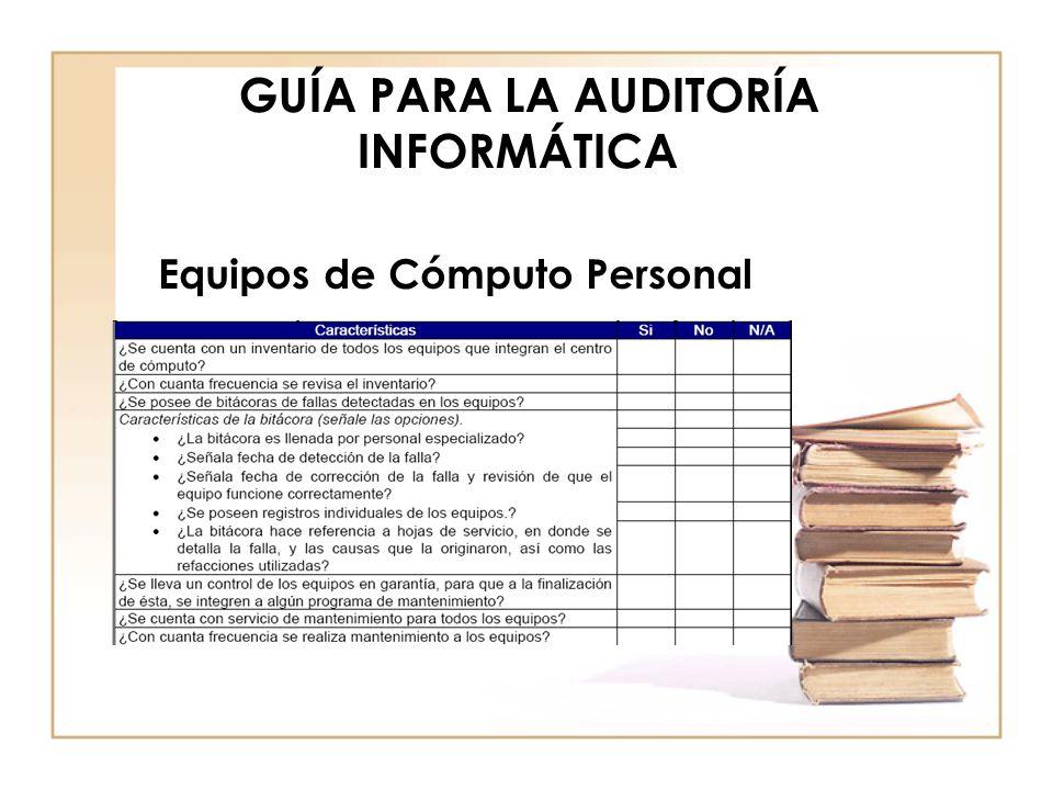 GUÍA PARA LA AUDITORÍA INFORMÁTICA Seguridad – Acceso a las instalaciones