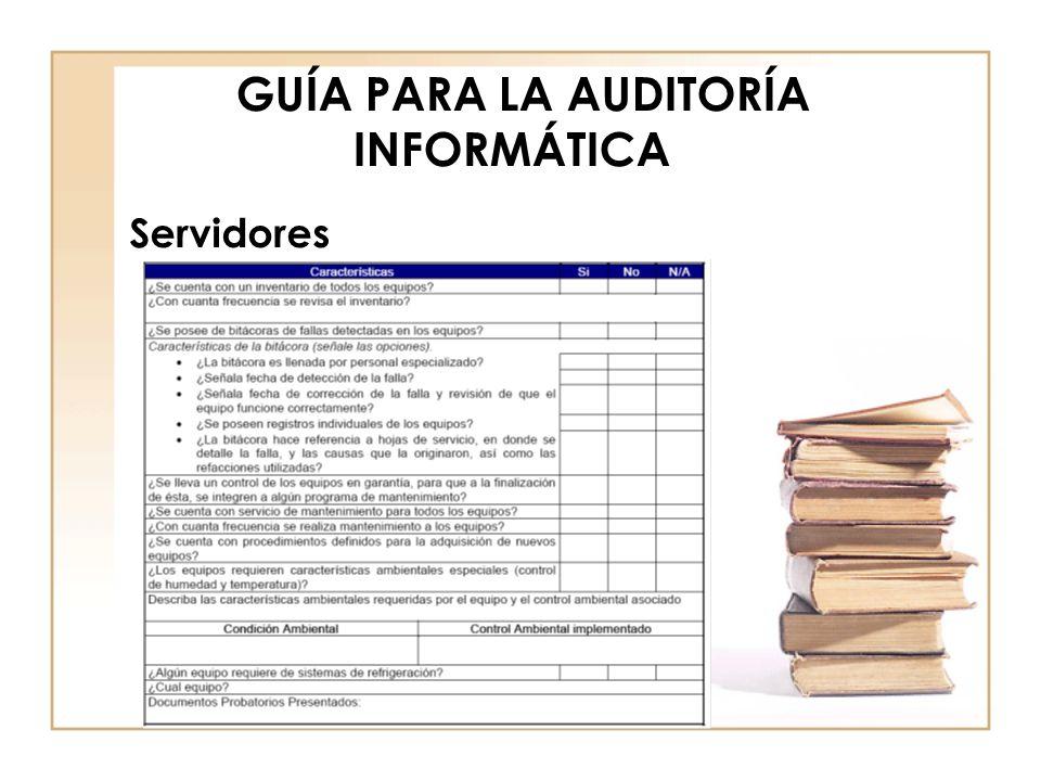 GUÍA PARA LA AUDITORÍA INFORMÁTICA Servidores