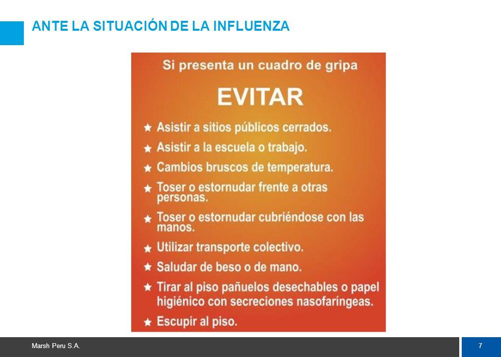 7 Marsh Peru S.A. ANTE LA SITUACIÓN DE LA INFLUENZA