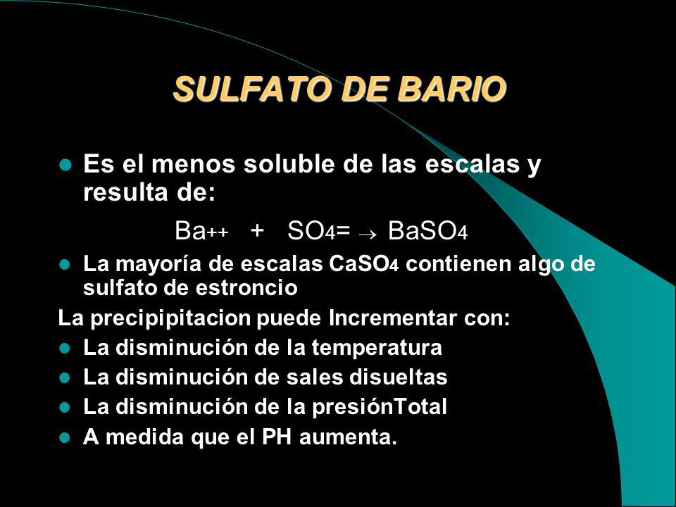 SULFATO DE CALCIO La precipitación de CaSO 4 resulta de: Ca ++ + SO 4 = CaSO 4 La precipitación puede incrementar con : El incremento de la temperatur