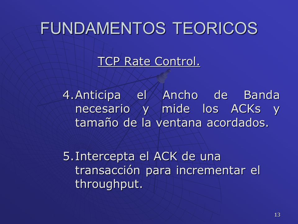 13 FUNDAMENTOS TEORICOS TCP Rate Control.