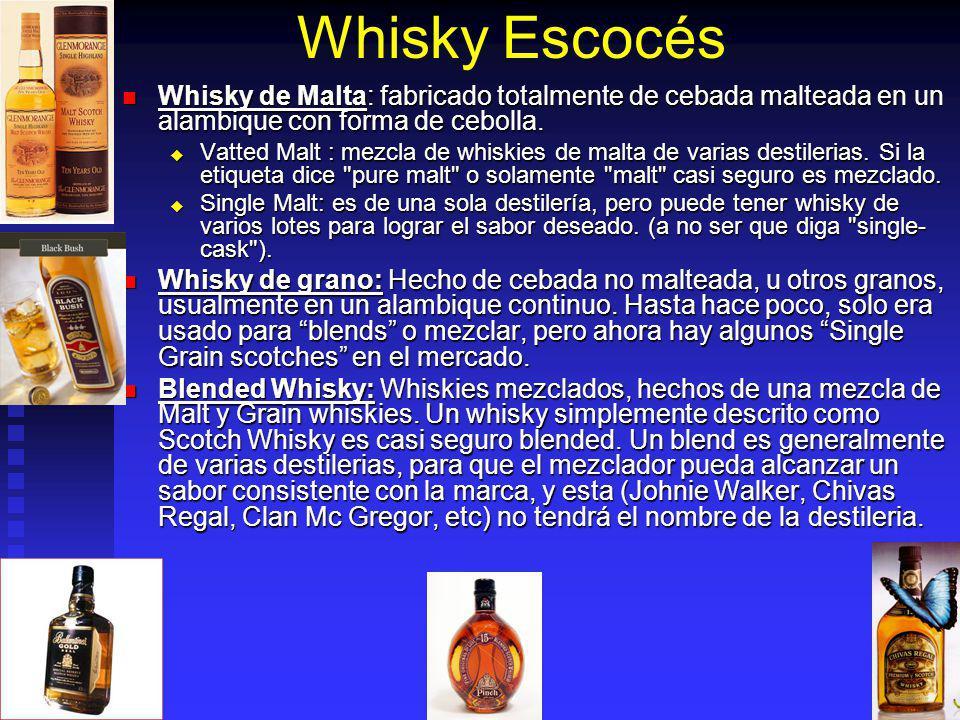 Whisky Escocés Whisky de Malta: fabricado totalmente de cebada malteada en un alambique con forma de cebolla. Whisky de Malta: fabricado totalmente de