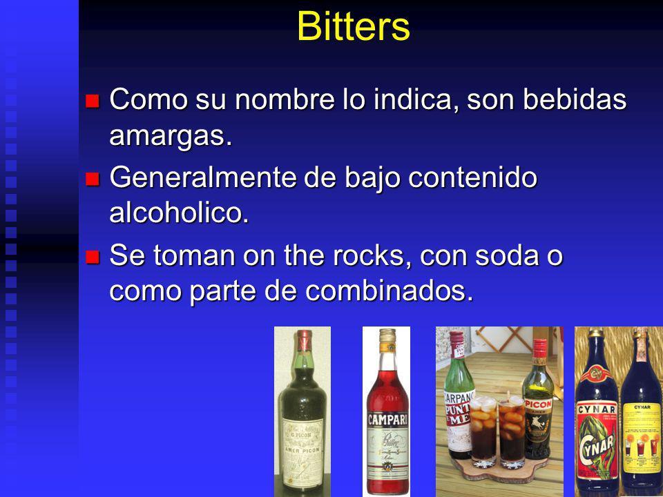 Bitters Como su nombre lo indica, son bebidas amargas. Como su nombre lo indica, son bebidas amargas. Generalmente de bajo contenido alcoholico. Gener