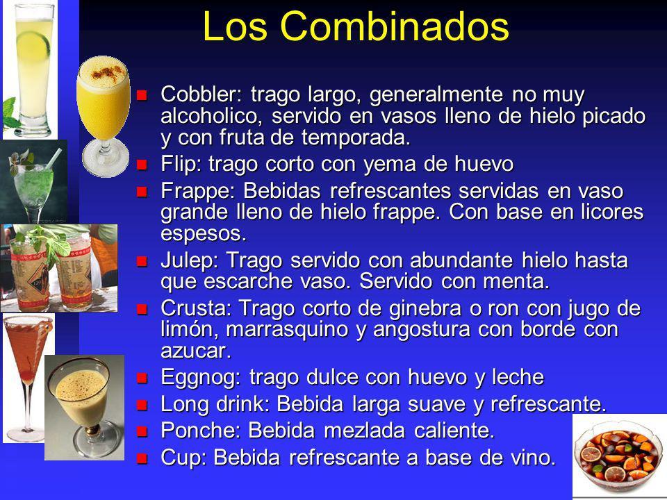 Los Combinados Cobbler: trago largo, generalmente no muy alcoholico, servido en vasos lleno de hielo picado y con fruta de temporada. Cobbler: trago l