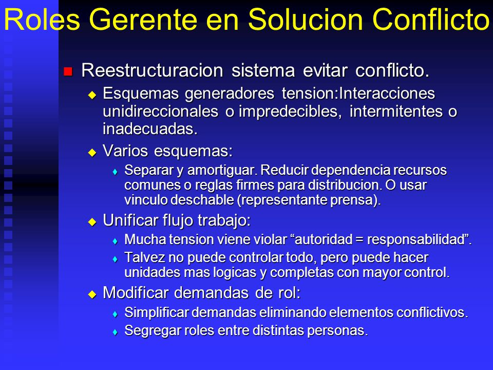 Roles Gerente en Solucion Conflicto Reestructuracion sistema evitar conflicto. Reestructuracion sistema evitar conflicto. Esquemas generadores tension
