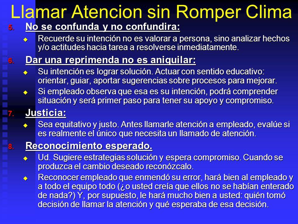 Llamar Atencion sin Romper Clima 5.