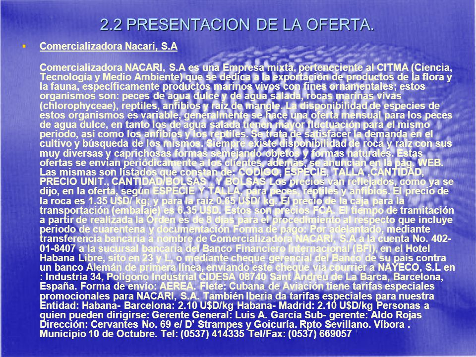 2.2 PRESENTACION DE LA OFERTA.