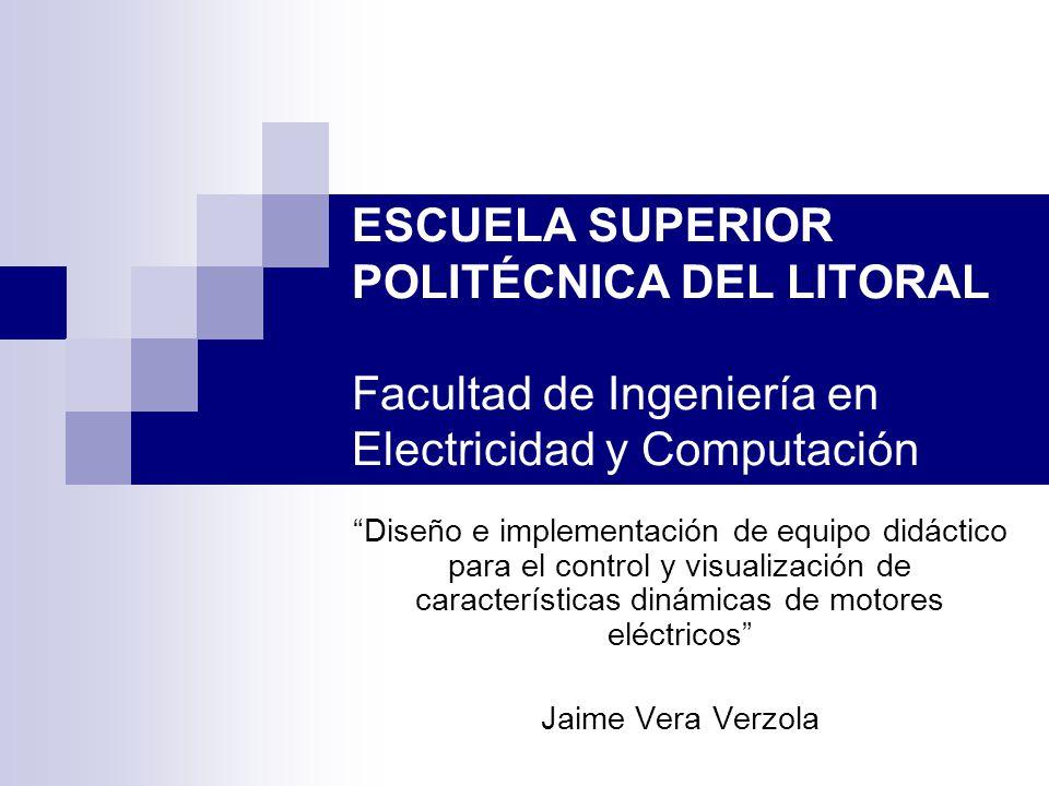 ESCUELA SUPERIOR POLITÉCNICA DEL LITORAL Facultad de Ingeniería en Electricidad y Computación Diseño e implementación de equipo didáctico para el cont