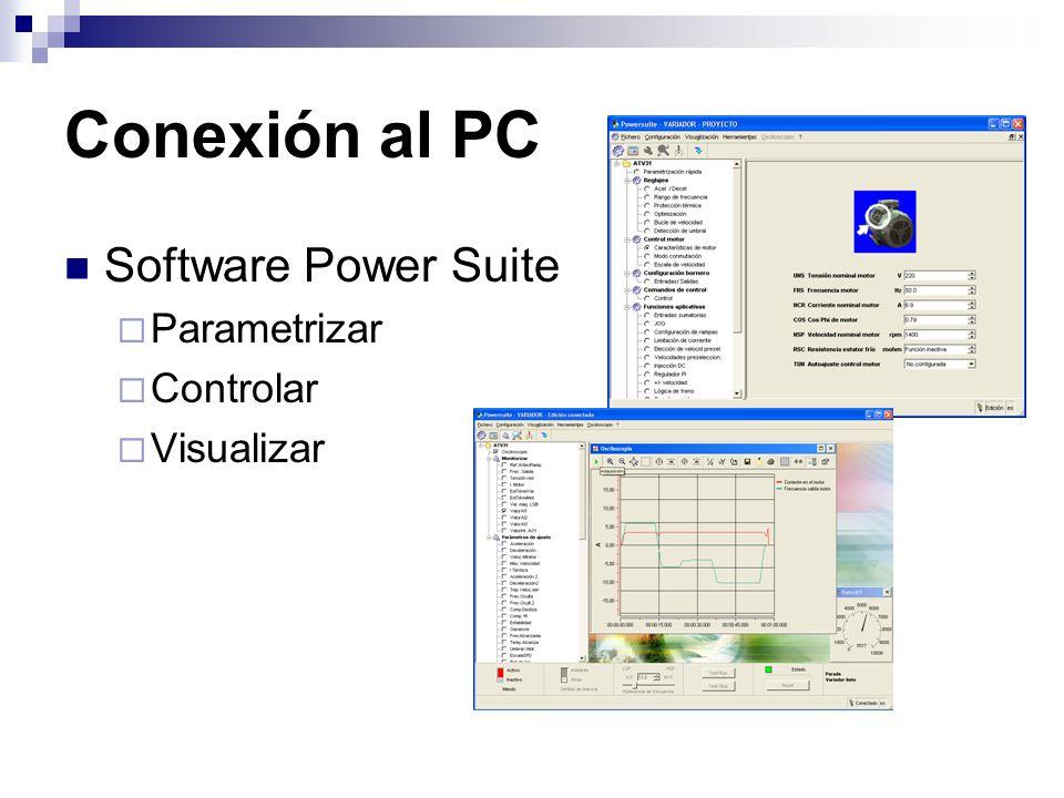 Conexión al PC Software Power Suite Parametrizar Controlar Visualizar