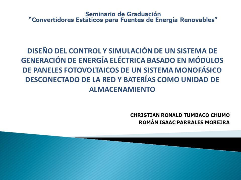 Seminario de Graduación Convertidores Estáticos para Fuentes de Energía Renovables DISEÑO DEL CONTROL Y SIMULACIÓN DE UN SISTEMA DE GENERACIÓN DE ENER