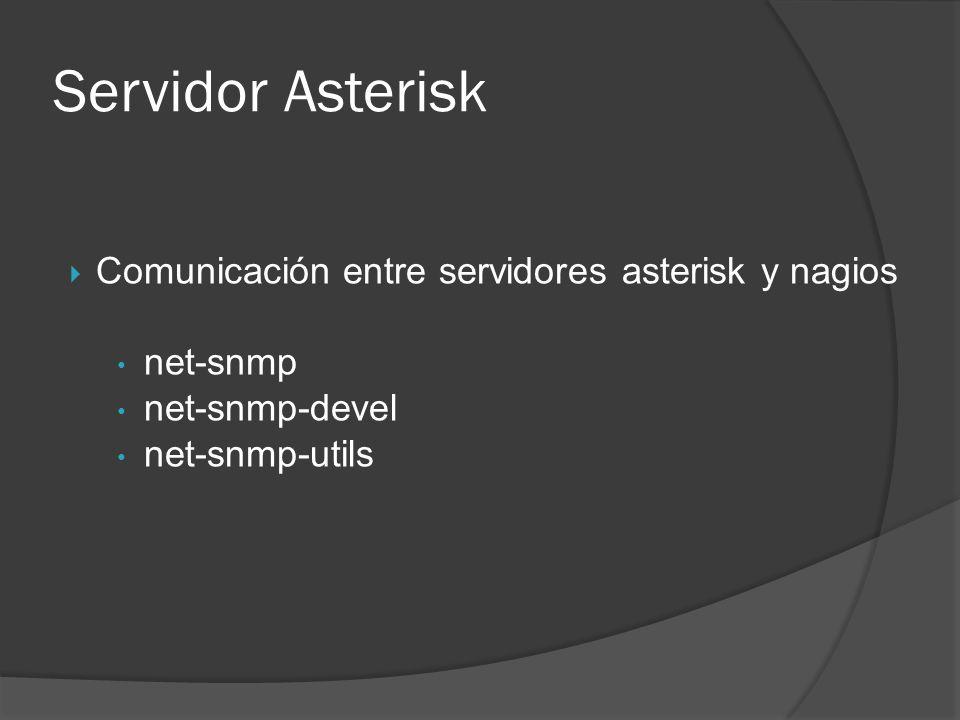 Servidor Asterisk Comunicación entre servidores asterisk y nagios net-snmp net-snmp-devel net-snmp-utils