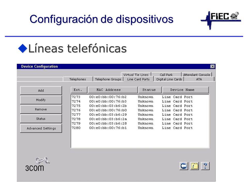 Configuración de dispositivos Líneas telefónicas Líneas telefónicas