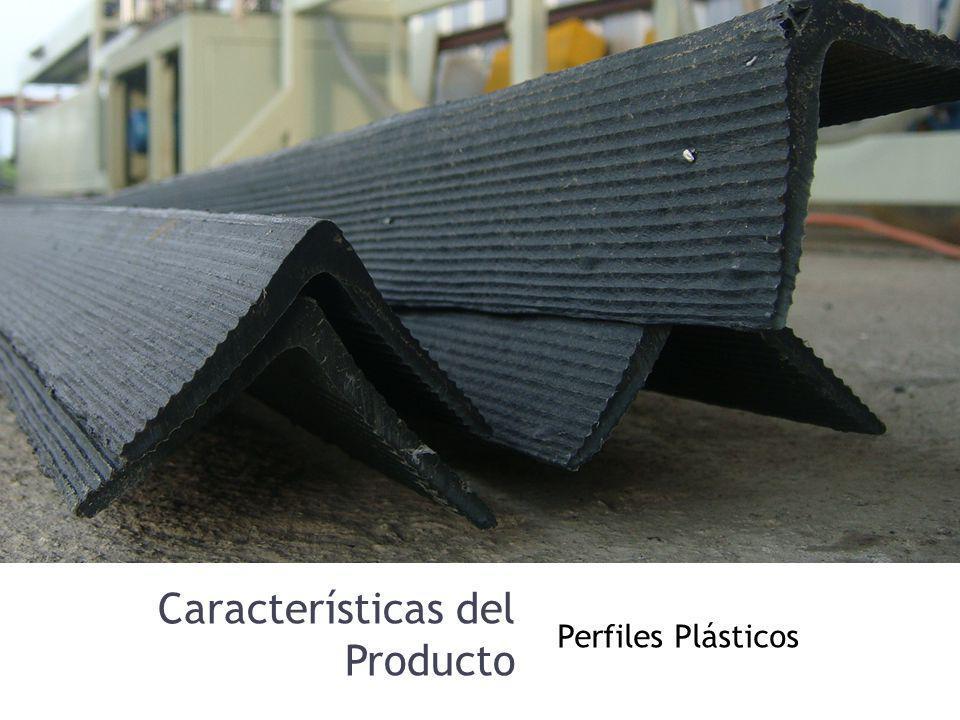 Características del Producto Perfiles Plásticos