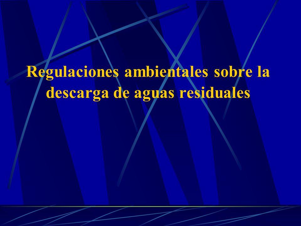 Regulaciones ambientales sobre la descarga de aguas residuales