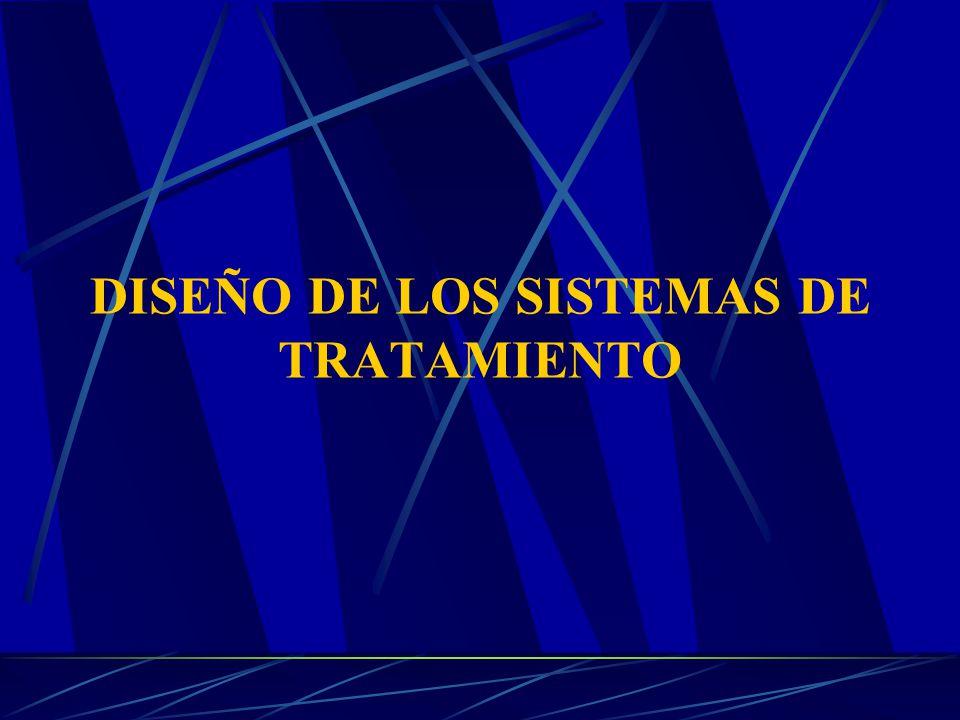 DISEÑO DE LOS SISTEMAS DE TRATAMIENTO