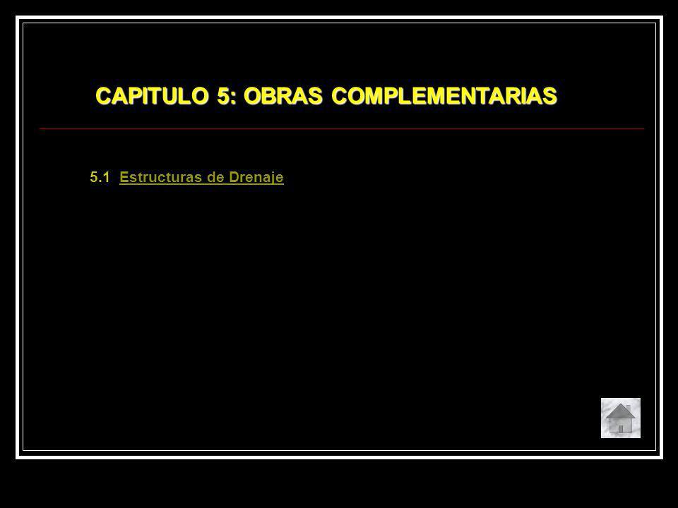 5.1 Estructuras de DrenajeEstructuras de Drenaje CAPITULO 5: OBRAS COMPLEMENTARIAS