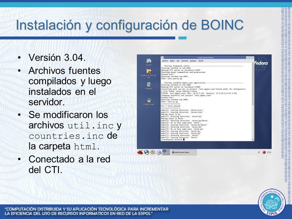 Instalación y configuración de BOINC Versión 3.04. Archivos fuentes compilados y luego instalados en el servidor. Se modificaron los archivos util.inc