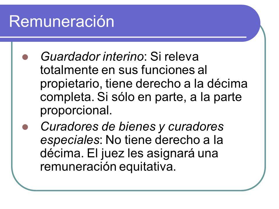 Remuneración Guardador interino: Si releva totalmente en sus funciones al propietario, tiene derecho a la décima completa. Si sólo en parte, a la part