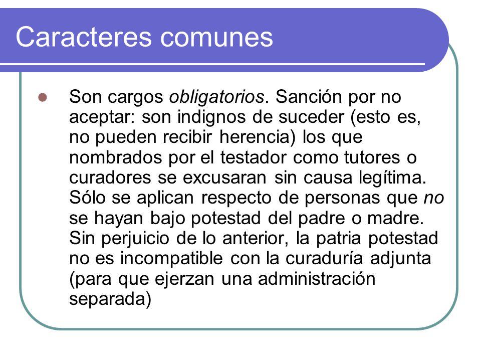 Caracteres comunes Son cargos obligatorios.