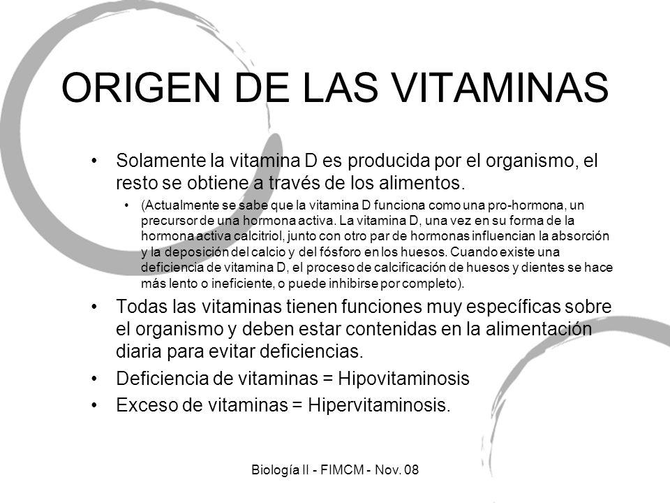 ORIGEN DE LAS VITAMINAS Solamente la vitamina D es producida por el organismo, el resto se obtiene a través de los alimentos. (Actualmente se sabe que