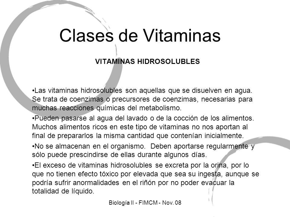 Clases de Vitaminas VITAMINAS HIDROSOLUBLES Las vitaminas hidrosolubles son aquellas que se disuelven en agua. Se trata de coenzimas o precursores de