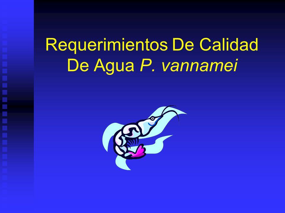 Requerimientos De Calidad De Agua P. vannamei