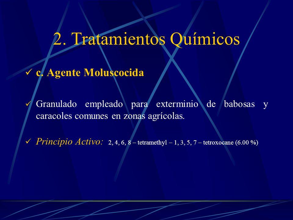 3.Tratamientos Orgánicos a. Agente Orgánico.