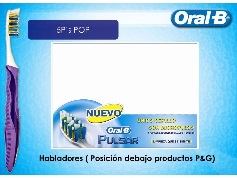 Habladores ( Posición debajo productos P&G) 5Ps POP