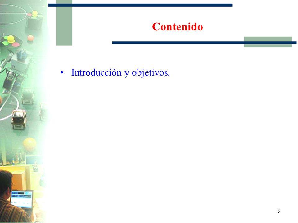 43 Contenido Introducción y Objetivos.Motivaciones.