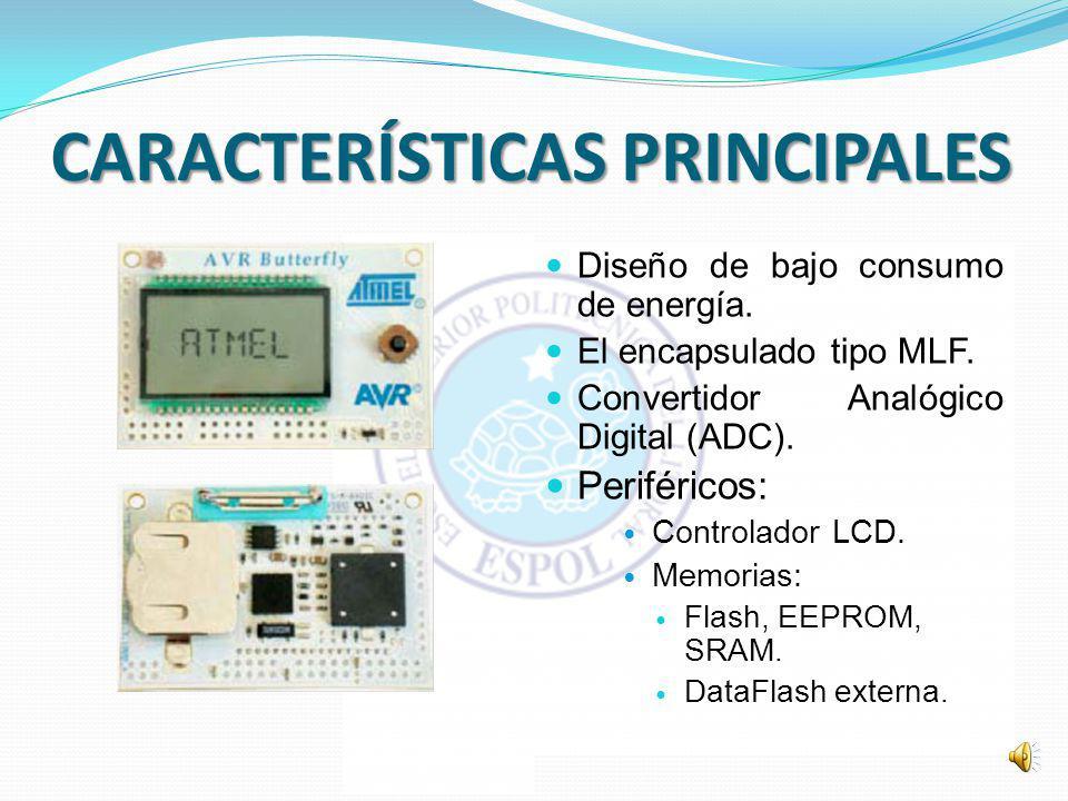DESCRIPCIÓN DEL HARDWARE El Kit AVR Butterfly se diseñó para demostrar los beneficios y las características más importantes de los microcontroladores ATMEL.