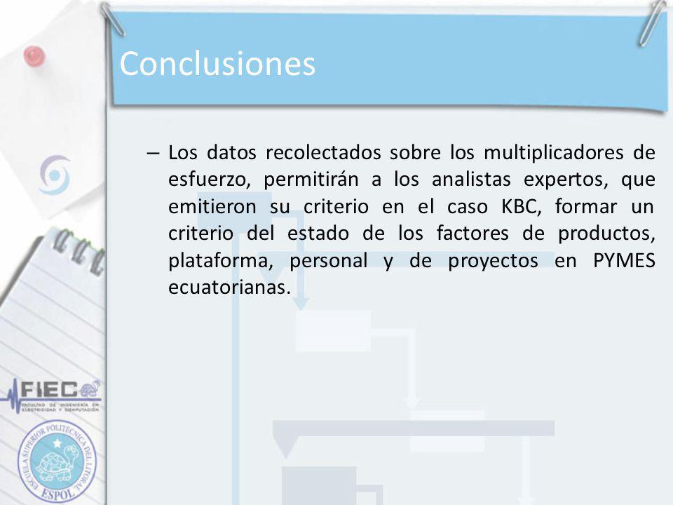 – Los datos recolectados sobre los multiplicadores de esfuerzo, permitirán a los analistas expertos, que emitieron su criterio en el caso KBC, formar