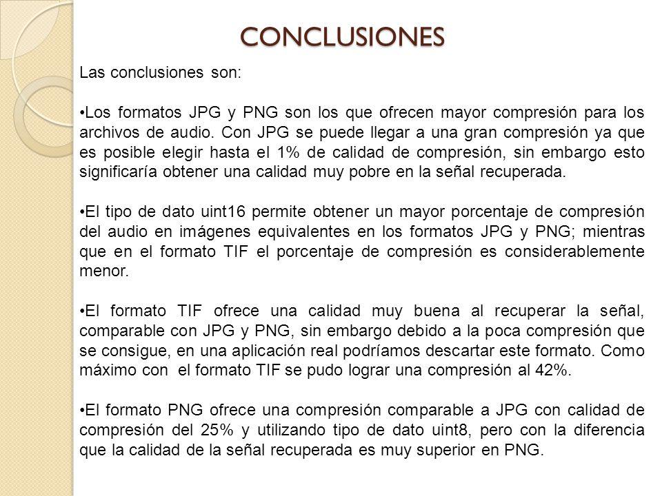 Las conclusiones son: Los formatos JPG y PNG son los que ofrecen mayor compresión para los archivos de audio. Con JPG se puede llegar a una gran compr