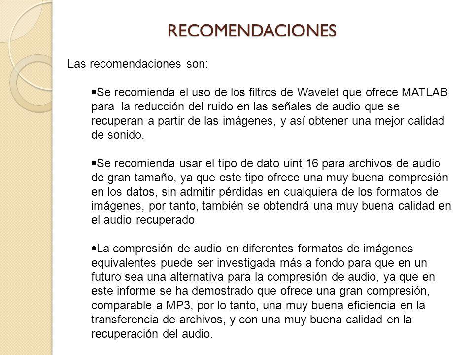 Las recomendaciones son: Se recomienda el uso de los filtros de Wavelet que ofrece MATLAB para la reducción del ruido en las señales de audio que se r