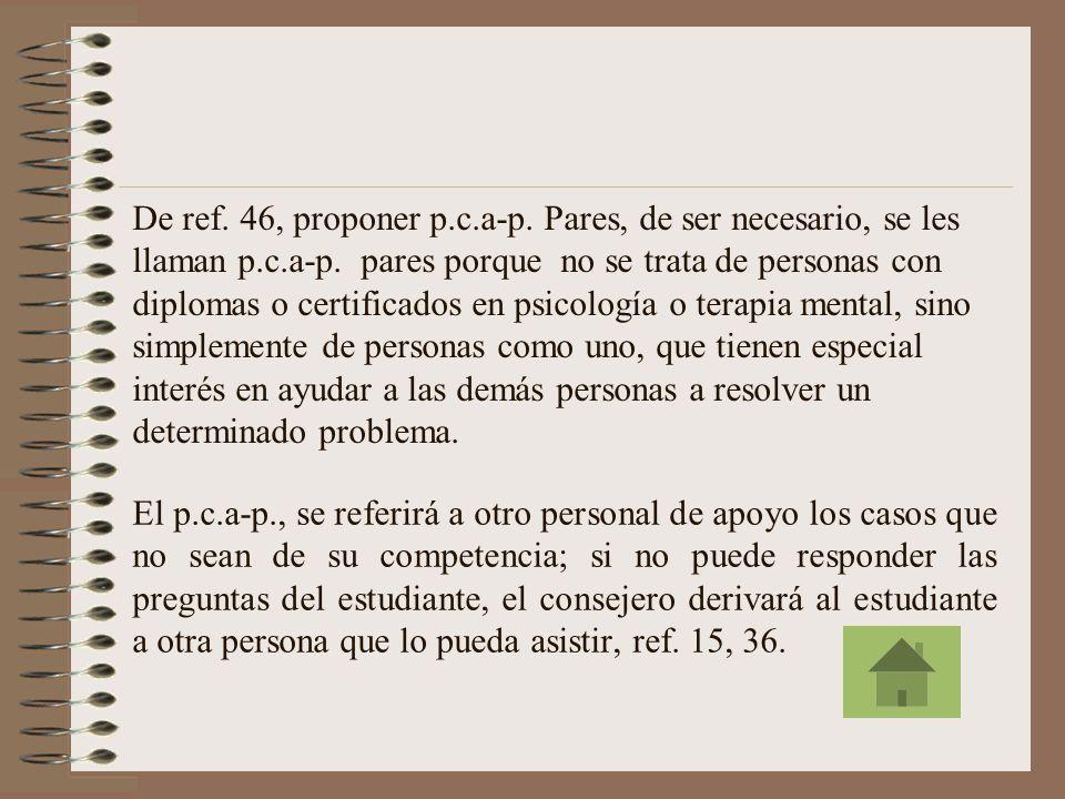 Los p.c.a-p., tienen como obligaciones: de ref.