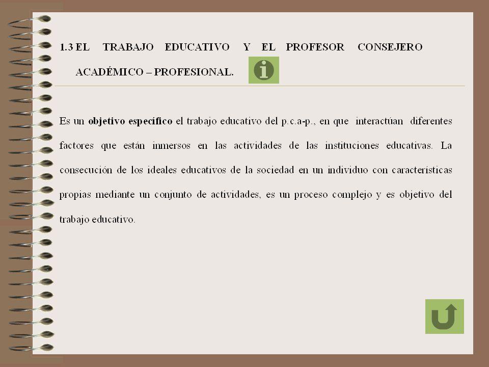 Entonces, es un objetivo específico, para desarrollar la labor del p.c.a-p. el crear un Sistema de Consejería Académica-Profesional, en que el p.c.a-p