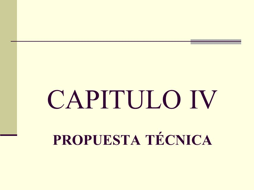 CAPITULO IV PROPUESTA TÉCNICA