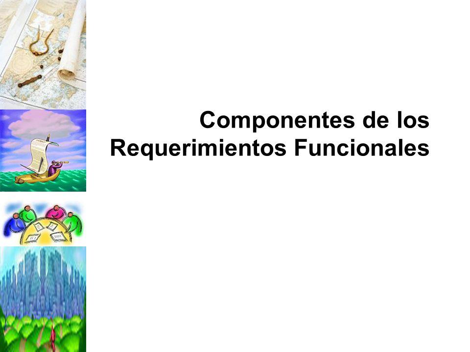 Componentes de los Requerimientos Funcionales