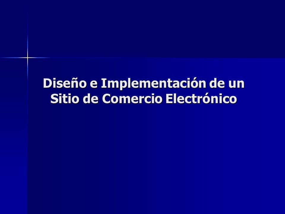 Diseño e Implementación de un Sitio de Comercio Electrónico